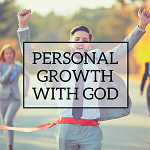 Personal Growth with God