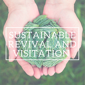 Sustainable Revival and Visitation